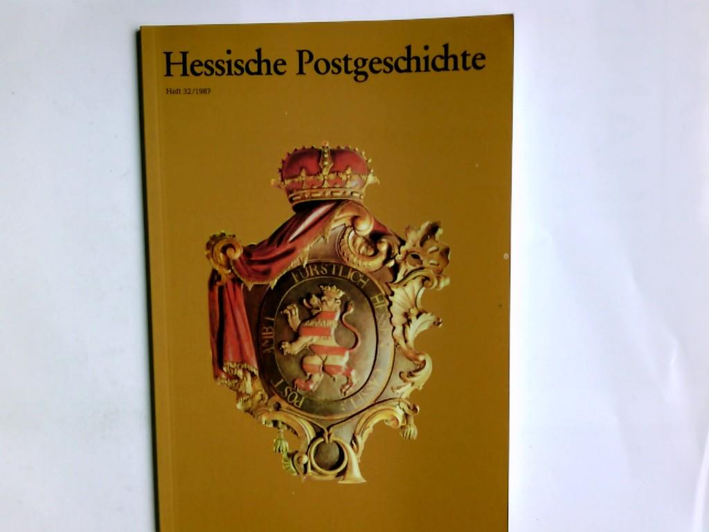Hessische Postgeschichte Heft 32/1987