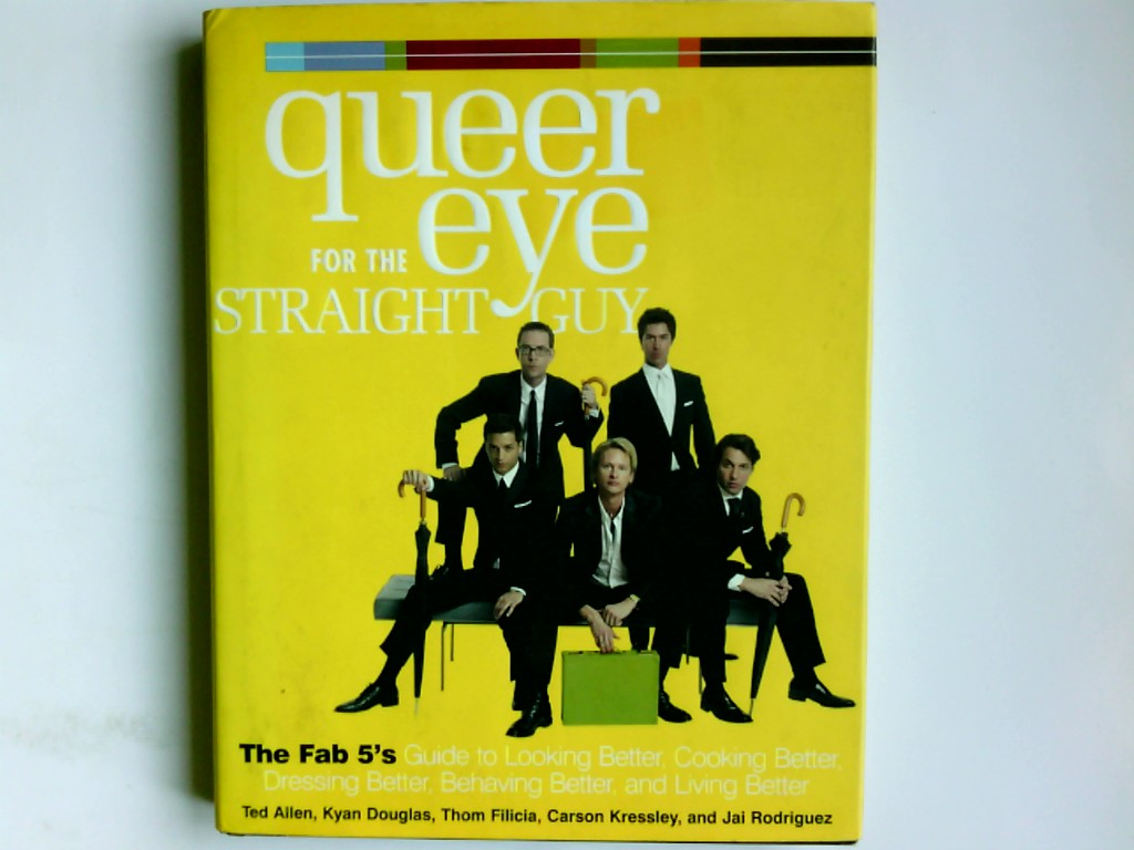 Queer Eye for the Straight Guy: The Fab 5