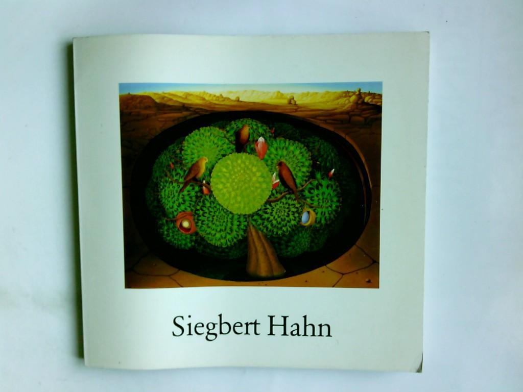 Hahn, Siegbert und Peter Guckel: Siegbert Hahn : Ölbilder ; Dt. Klingenmuseum Solingen, 20. Aug. - 15. Okt. 1978 ; Mittelrhein-Museum Koblenz, 5. Nov. - 30. Dez. 1978. Autoren: Peter Guckel ...