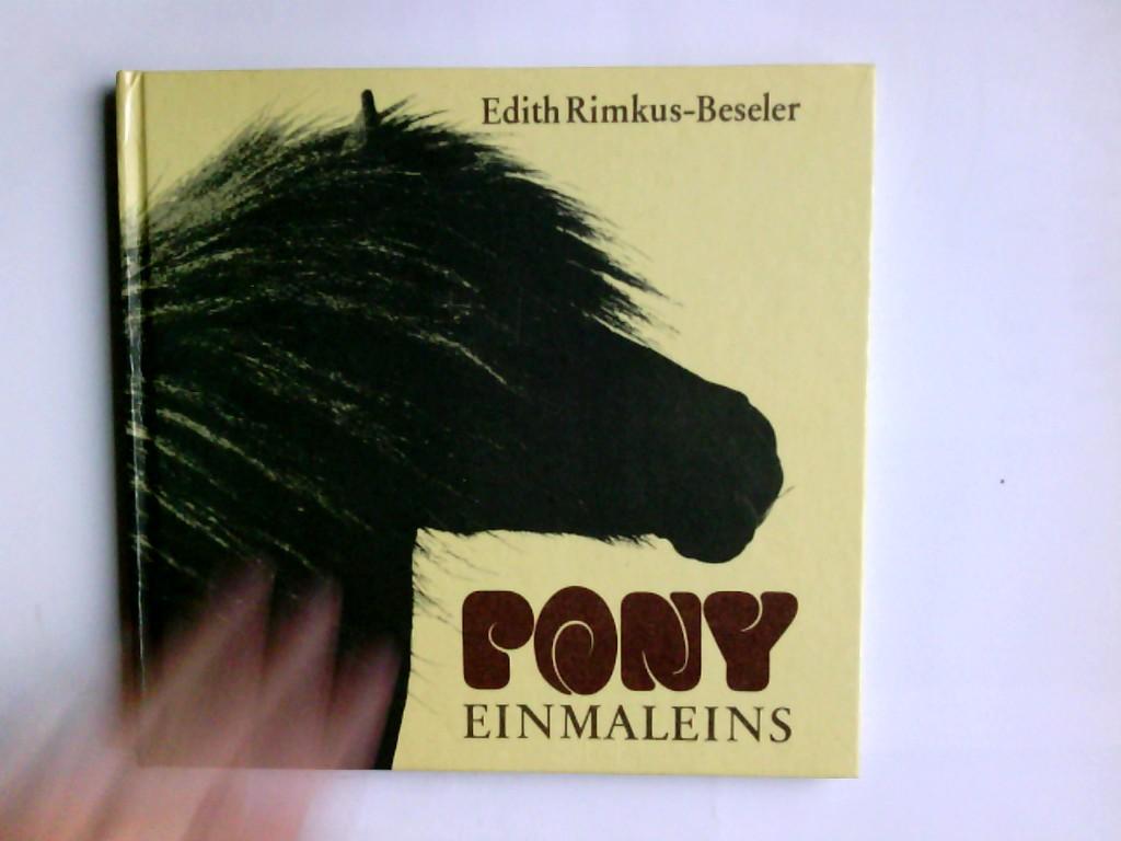 Pony-Einmaleins. Edith Rimkus-Beseler. Fotos: Edith Rimkus-Beseler 2. Aufl.