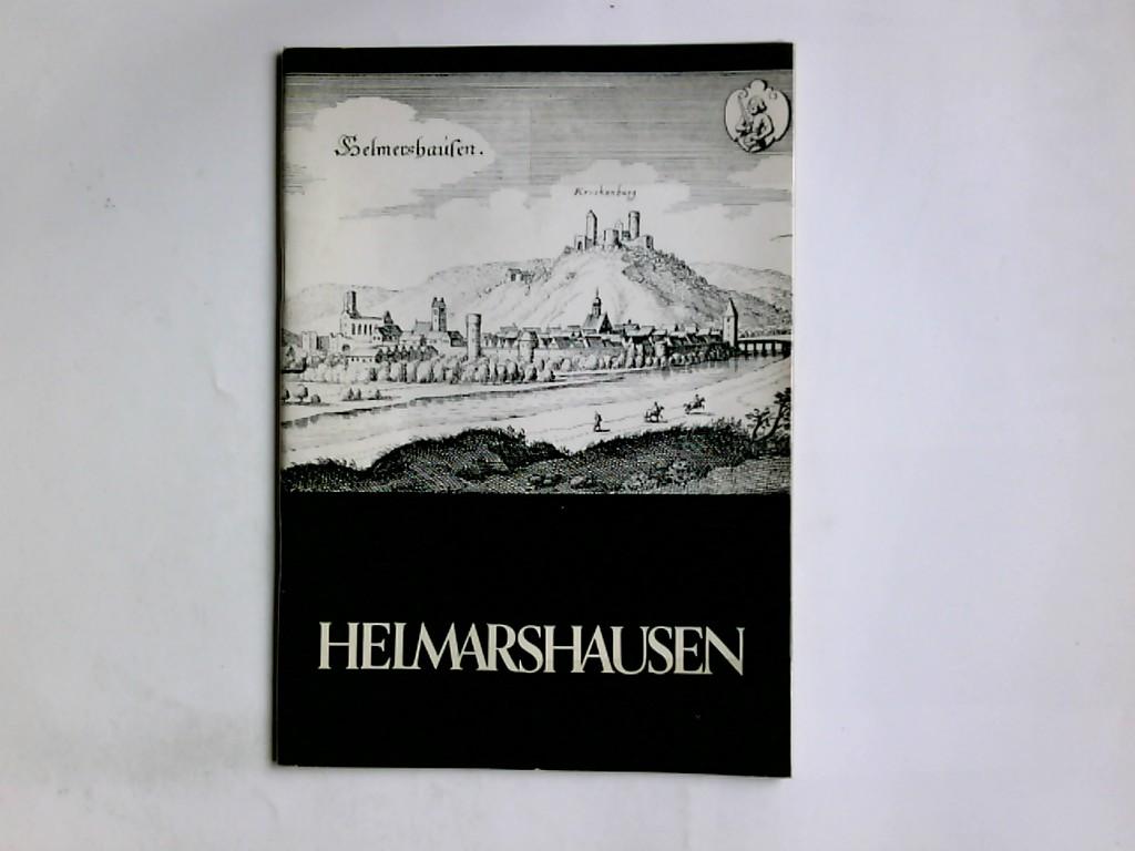 Helmarshausen  Beiträge zur Geschichte der Stadt der Reichabetei und der Kunstwerkstätten Helmarhausen