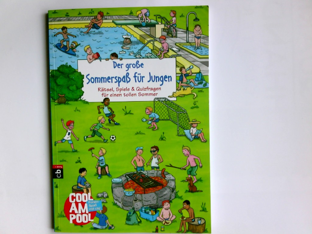 Der große Sommerspaß für Jungen. Guy Campbell