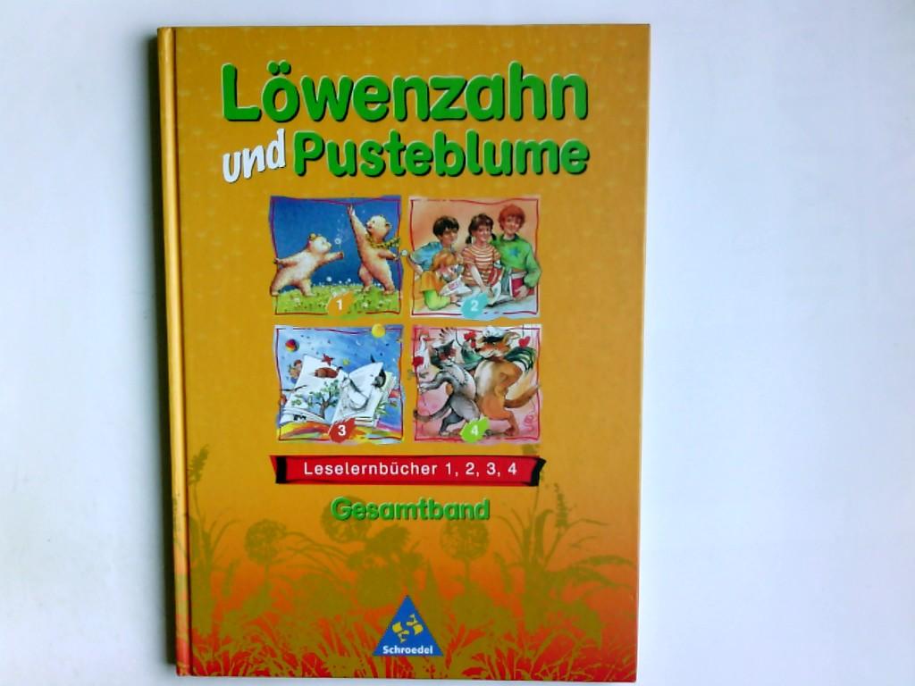Löwenzahn und Pusteblume; Leselernbücher. Gesamtbd. Dr. A,1