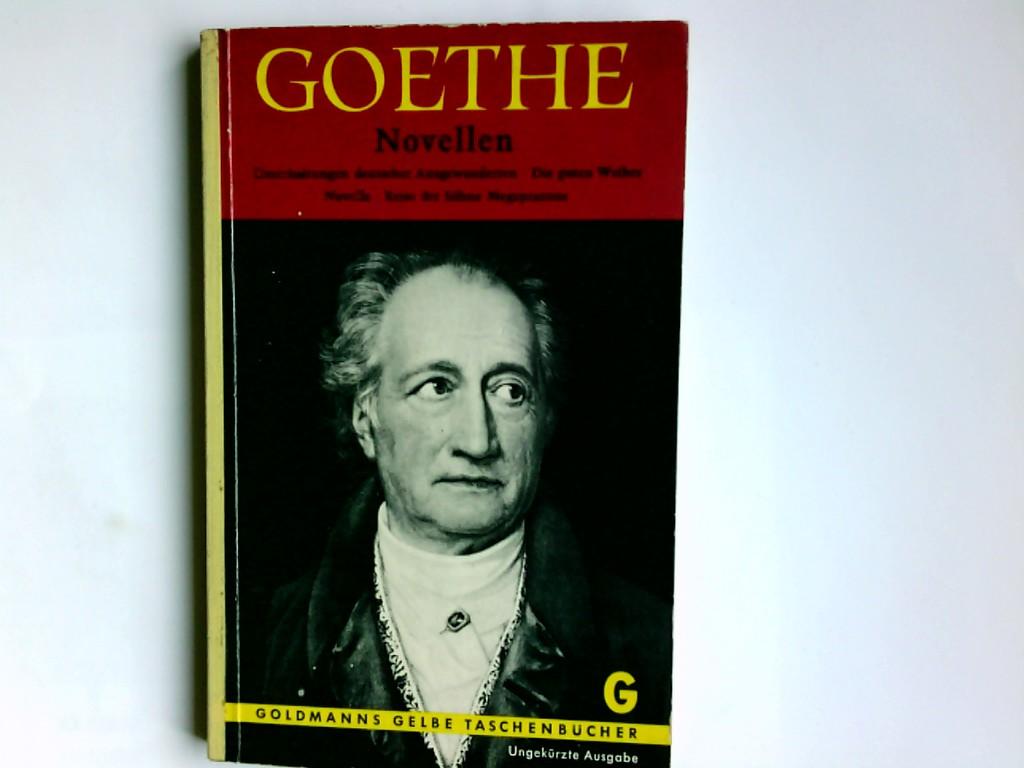 Goethe, Johann Wolfgang von (Verfasser): Novellen. Johann Wolfgang von Goethe / Goethe, Johann Wolfgang von: Ausgewählte Werke ; 14; Goldmanns gelbe Taschenbücher ; Bd. 860 Ungekürzte Ausg.