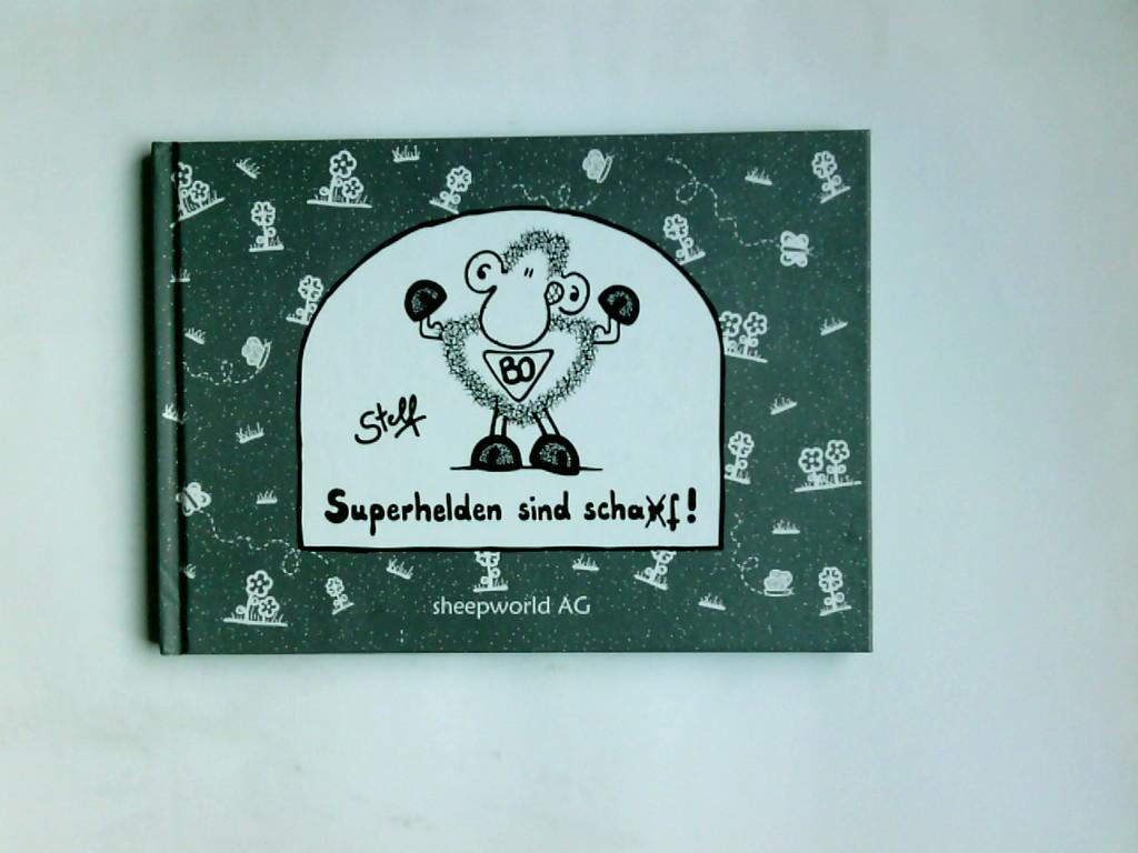 Superhelden sind scha(r)f!. Stefanie Rölz ; Zeichn. von Stefanie Rölz 3., Aufl.