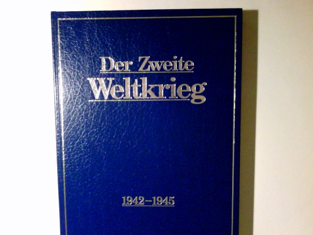Der Zweite Weltkrieg; Bd. 3., 1942 - 1945
