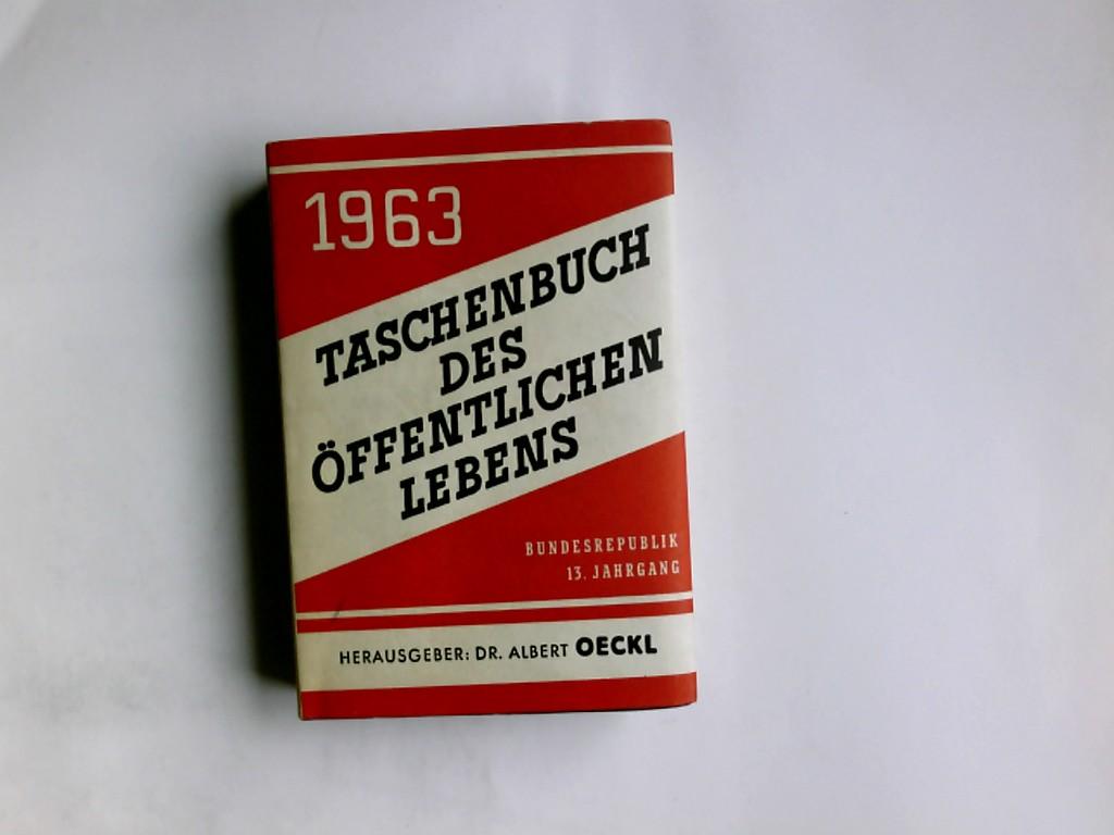 Taschenbuch des öffentlichen Lebens. 1963 Bundesrepublik 13. Jahrgang