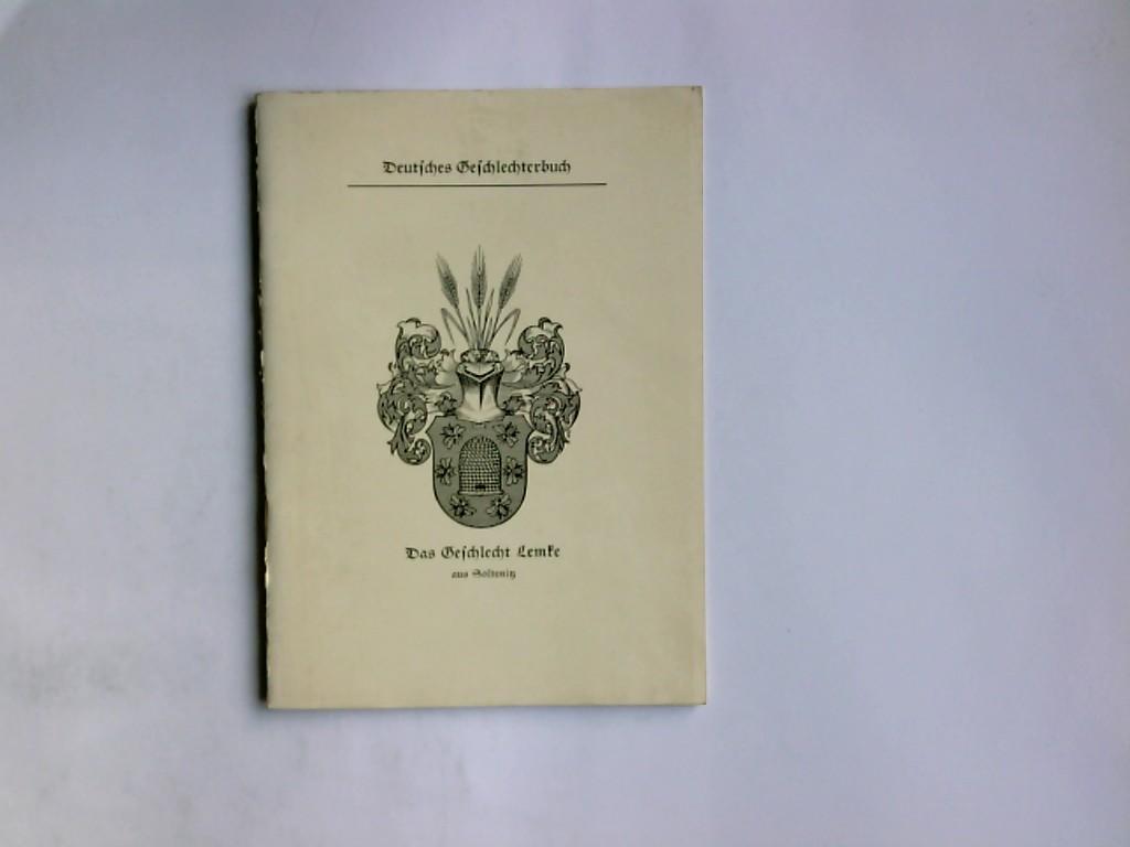 Dr. W. Hahn: Schleswig-Hosteinisches Geschlechterbuch 2. Band Vorabdruck des Geschlechts Lemke