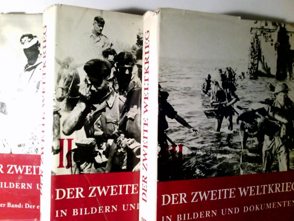 Der zweite Weltkrieg in Bildern und Dokumenten 3 Bände