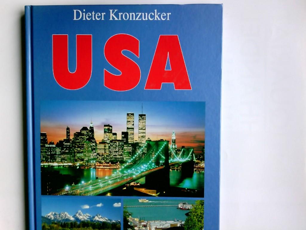 Kronzucker, Dieter: USA. Dieter Kronzucker. Co-Autorin (New York): Susanne Kronzucker