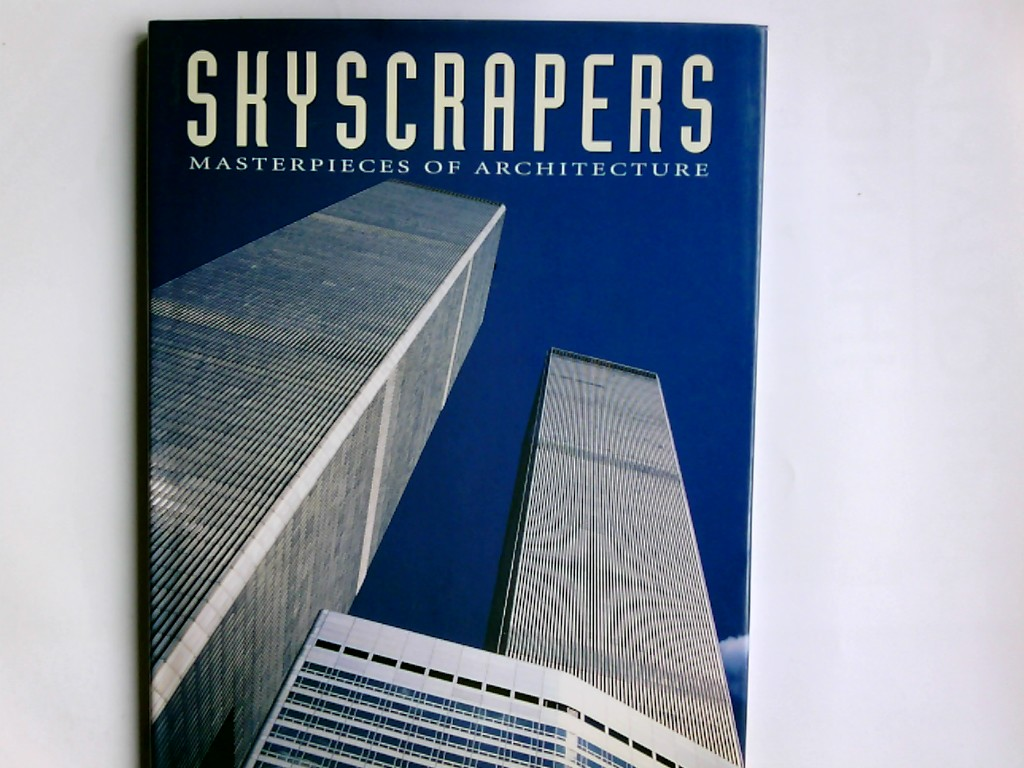 Skyscrapers Architectural Masterpieces