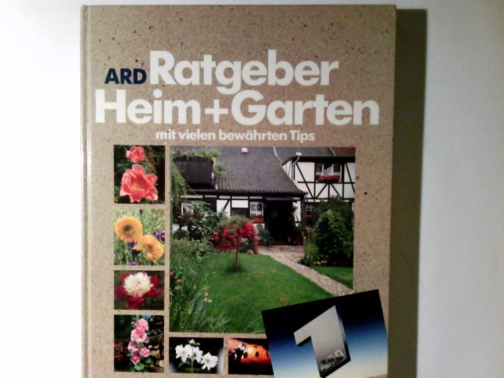 Ratgeber Heim + Garten. Das Buch zur beliebten Fernsehserie ARD