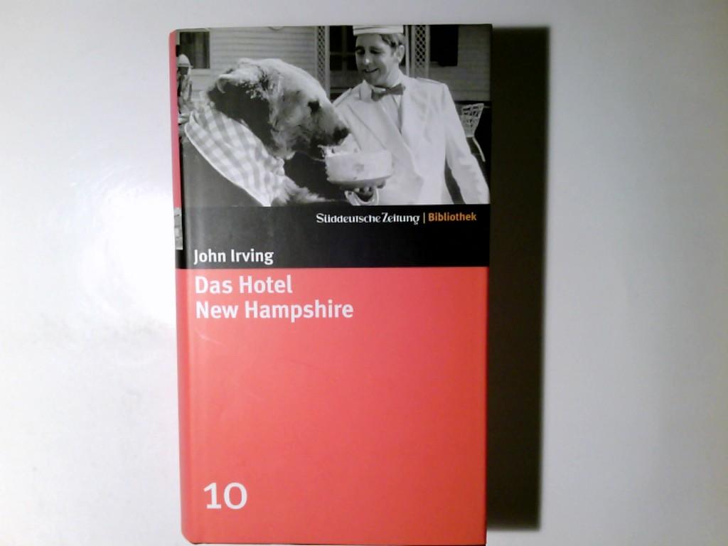 Irving, John: Das Hotel New Hampshire : Roman. John Irving. Aus dem Amerikan. von Hans Hermann / Süddeutsche Zeitung - Bibliothek ; 10