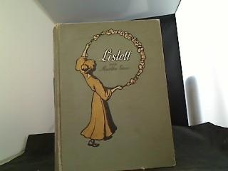 Lislott : Eine Erzählung für Mädchen. von. M. 4 Tonbildern von A. Zick 3. Aufl.