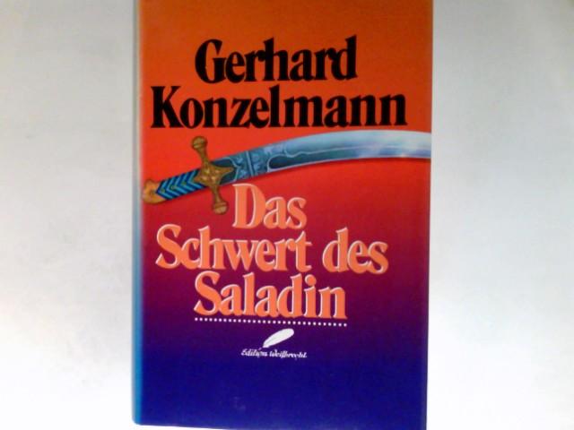 Konzelmann, Gerhard: Das Schwert des Saladin.