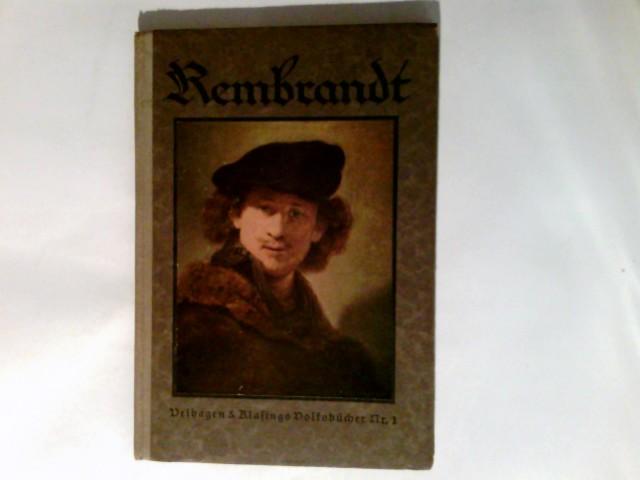 Rembrandt. 2. Aufl. Velhagen & Klasings Volksbücher ; Nr 1