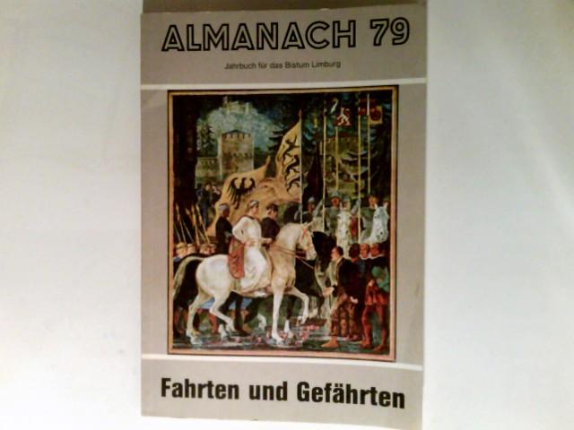 Almanach. 79   Fahrten und Gefährten Jahrbuch für das Bistum Limburg