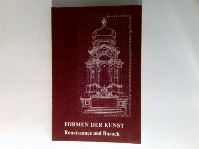 Heinz Braun: Formen der Kunst Teil 3., Renaissance und Barock.