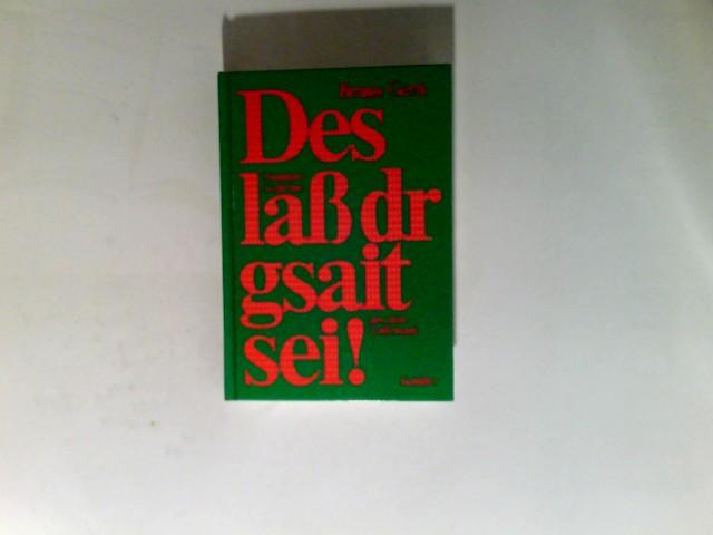 Gern, Bruno: Des lass dr gsait sei! : Mundartgedichte aus d. Zollerland.