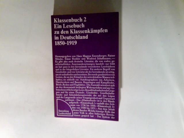 Klassenbuch Teil: 2., 1850 - 1919. 5. Aufl.  29. - 31. Tsd.   Sammlung Luchterhand ; 80