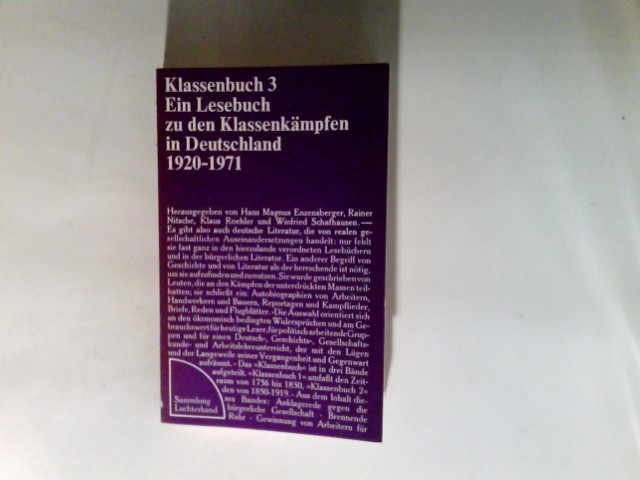 Klassenbuch  Teil: 3., 1920 - 1971. 5. Aufl.   32. - 35. Tsd. Sammlung Luchterhand ; 81