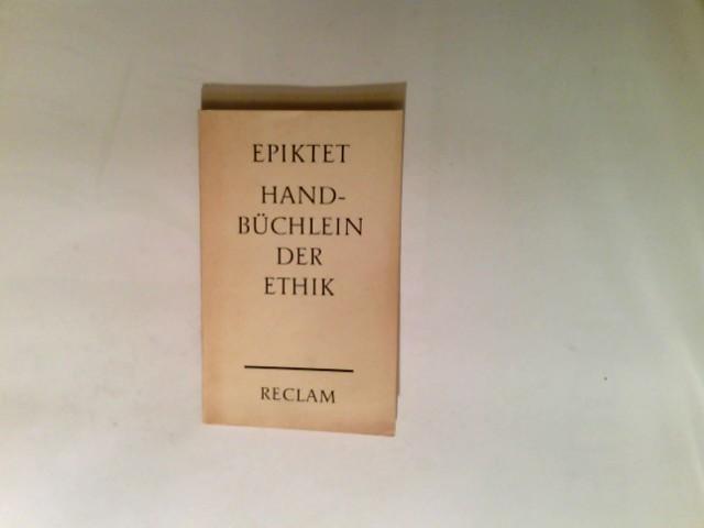 Handbüchlein der Ethik. Nachdr. Reclams Universal-Bibliothek ; Nr. 2001