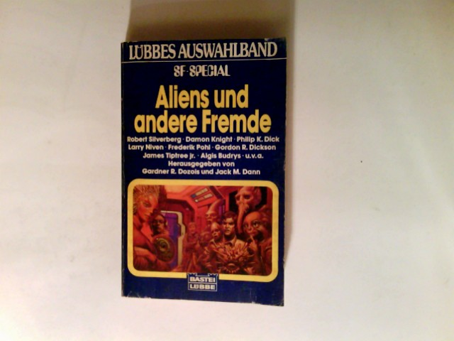 Aliens und andere Fremde : Science-Fiction-Stories. hrsg. von Bastei-Lübbe-Taschenbuch ; 24041 : Science fiction special, Lübbes Auswahlband