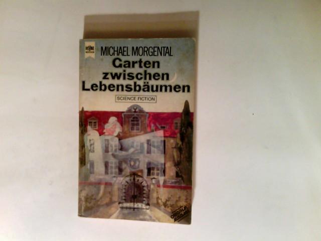 Garten zwischen Lebensbäumen und elf weitere Schattensprünge : Science-fiction- u. fantasy-Erzählungen. Orig.-Ausg. Heyne-Bücher / 06 ; Nr. 4017