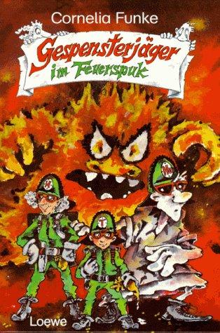 Gespensterjäger im Feuerspuk. 1. Aufl.