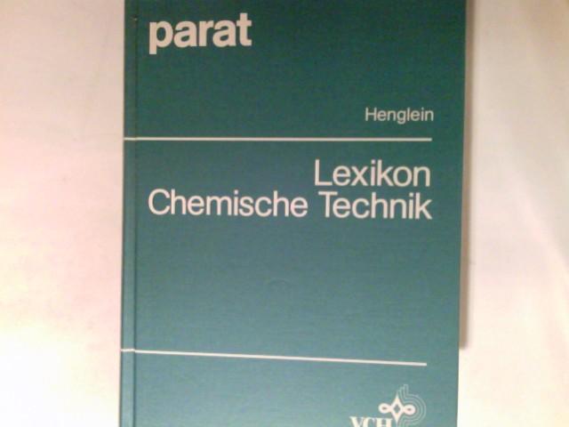 Lexikon chemische Technik. 1. Aufl. Parat