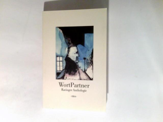WortPartner : Ratinger Anthologie. Erschienen 2001 zum 725jährigen Jubiläum der Stadt Ratingen