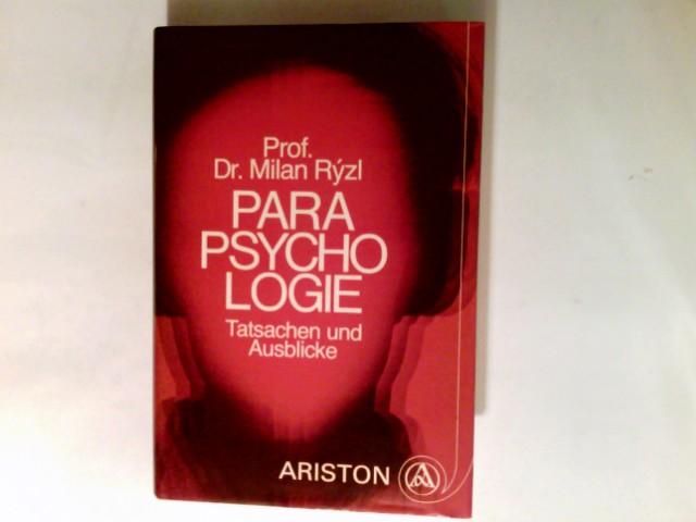 Parapsychologie : Tatsachen und Ausblicke. Übers. nach dem in amerikan. Sprache verf. Ms. ins Dt. von Karlhermann Bergner 7. Aufl.