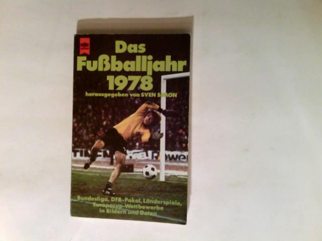 Das Fußballjahr; Teil: 1978. Heyne-Bücher ; Nr. 5451