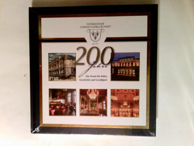200 Jahre Wiesbadener Casino-Gesellschaft  Das Forum für Kultur Geschichte und Geselligkeit