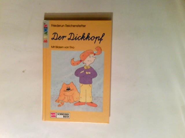 Der Dickkopf. Schreibschrift