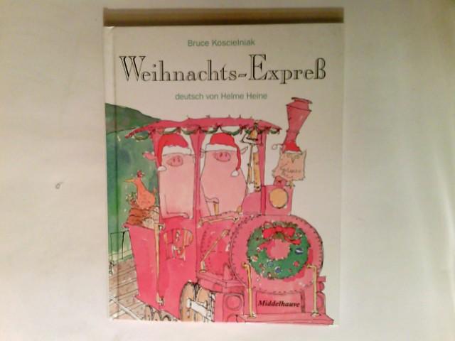Weihnachtsexpress. Sonderausg. Middelhauve-Bilderbuch,