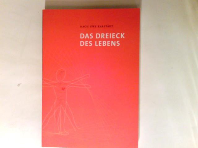 Das Dreieck des lebens Durch den Verlag aktualisierte Neuauflage