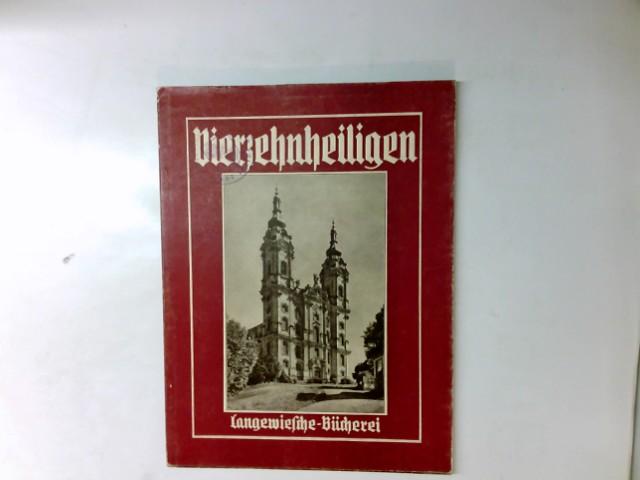Schmidt-Glassner, Helga und Lisa Schürenberg: Vierzehnheiligen. Langewiesche-Bücherei