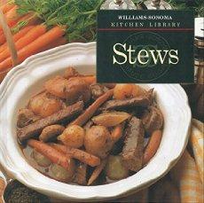 Stews    Williams-Sonoma Kitchen Library
