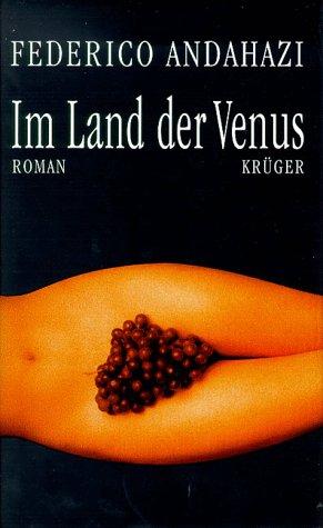Im Land der Venus : Roman.