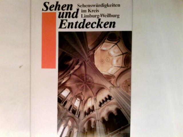 Sehenswürdigkeiten im Kreis Limburg-Weilburg.  Sehen und Entdecken