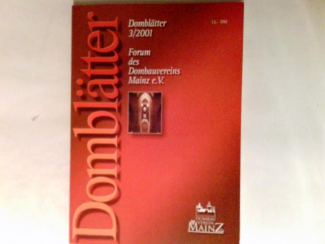 Domblätter : Forum des Dombauvereins Mainz e.V. 3/2001