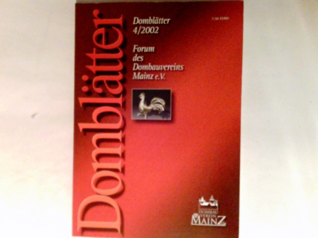 Domblätter : Forum des Dombauvereins Mainz e.V. 4/2002