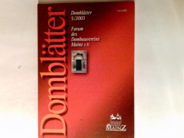 Domblätter : Forum des Dombauvereins Mainz e.V. 5/2003