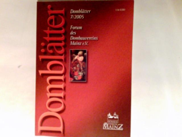 Domblätter : Forum des Dombauvereins Mainz e.V. 7/2005