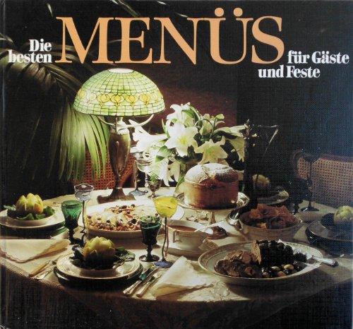 Die besten Menüs für Gäste und Feste