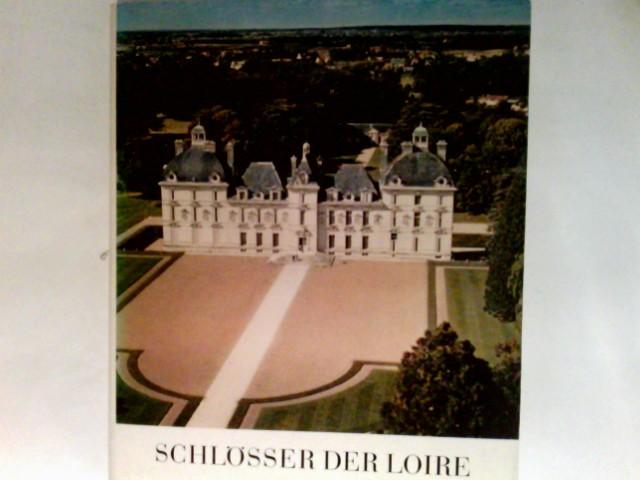 Poisson, Georges (Verfasser), Marianne (Mitwirkender) Bernhard und Georges Poisson: Schlösser der Loire. Galerien und Kunstdenkmäler Europas