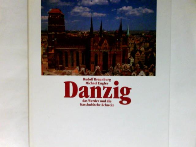 Danzig, das Werder und die Kaschubische Schweiz. Erlebnis-Reise
