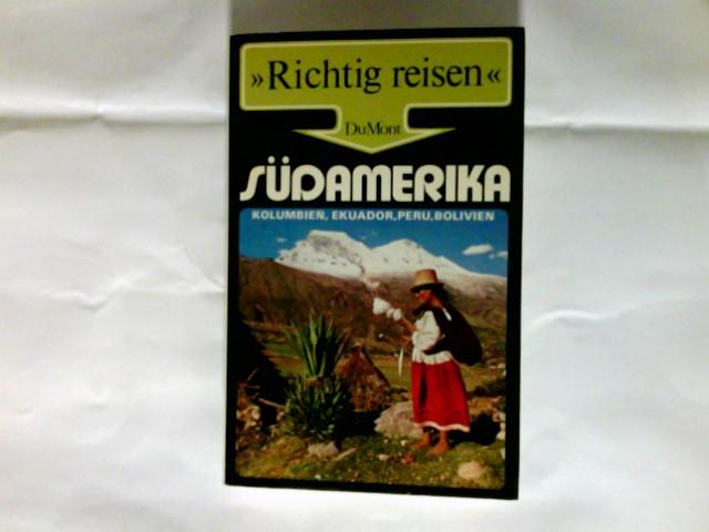Südamerika   Kolumbien, Ekuador, Peru, Bolivien