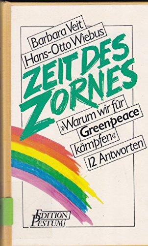Veit, Barbara (Verfasser) und Hans-Otto (Verfasser) Wiebus: Zeit des Zornes :
